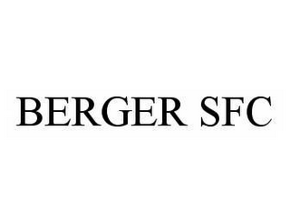 mark for BERGER SFC, trademark #78601784
