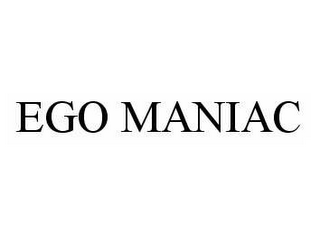 mark for EGO MANIAC, trademark #78601797