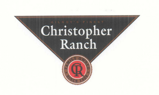 mark for GILROY'S FINEST CHRISTOPHER RANCH CR FAMILY OWNED SINCE 1956, trademark #78602351