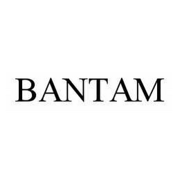 mark for BANTAM, trademark #78602736