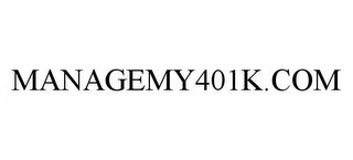 mark for MANAGEMY401K.COM, trademark #78603566