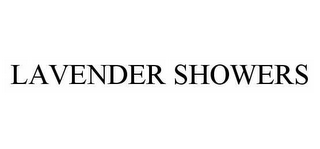 mark for LAVENDER SHOWERS, trademark #78604130