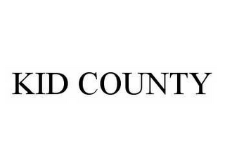 mark for KID COUNTY, trademark #78604858