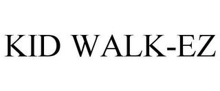 mark for KID WALK-EZ, trademark #78606302