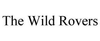 mark for THE WILD ROVERS, trademark #78611516