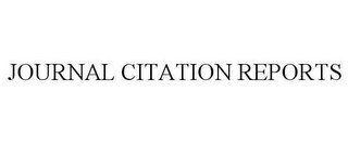 mark for JOURNAL CITATION REPORTS, trademark #78614699
