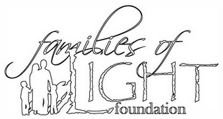 mark for FAMILIES OF LIGHT FOUNDATION, trademark #78614933