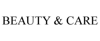 mark for BEAUTY & CARE, trademark #78616389