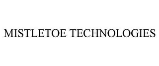 mark for MISTLETOE TECHNOLOGIES, trademark #78616472