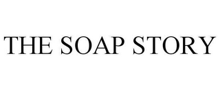 mark for THE SOAP STORY, trademark #78618028