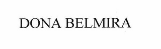 mark for DONA BELMIRA, trademark #78619032