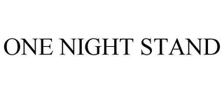 mark for ONE NIGHT STAND, trademark #78619109