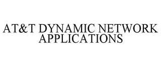 mark for AT&T DYNAMIC NETWORK APPLICATIONS, trademark #78619141