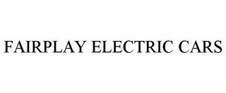 mark for FAIRPLAY ELECTRIC CARS, trademark #78620620