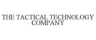 mark for THE TACTICAL TECHNOLOGY COMPANY, trademark #78621137