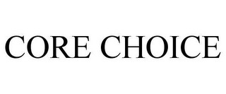 mark for CORE CHOICE, trademark #78622704