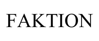 mark for FAKTION, trademark #78627310