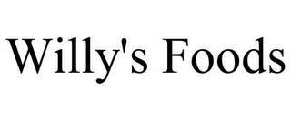 mark for WILLY'S FOODS, trademark #78628427