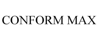 mark for CONFORM MAX, trademark #78628757