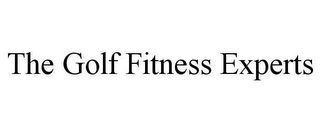 mark for THE GOLF FITNESS EXPERTS, trademark #78629877