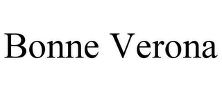 mark for BONNE VERONA, trademark #78630749