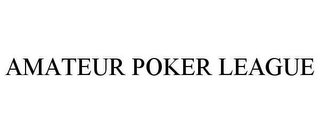 mark for AMATEUR POKER LEAGUE, trademark #78631758