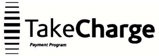 mark for TAKE CHARGE, trademark #78632031