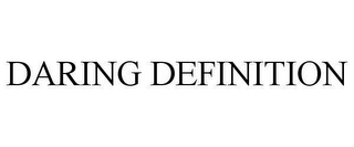 mark for DARING DEFINITION, trademark #78633805