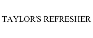 mark for TAYLOR'S REFRESHER, trademark #78633881