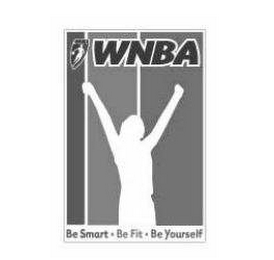 mark for WNBA BE SMART. BE FIT. BE YOURSELF, trademark #78634169