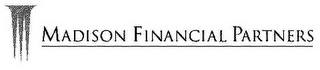 mark for MADISON FINANCIAL PARTNERS, trademark #78635778