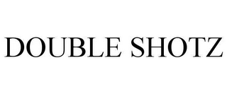 mark for DOUBLE SHOTZ, trademark #78637314