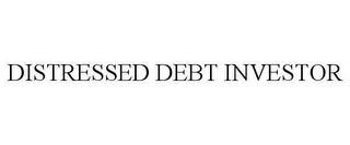 mark for DISTRESSED DEBT INVESTOR, trademark #78637796