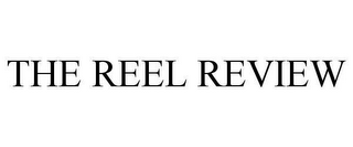 mark for THE REEL REVIEW, trademark #78638287