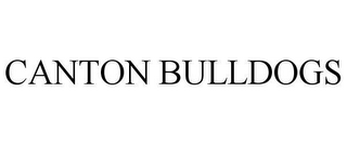mark for CANTON BULLDOGS, trademark #78638408