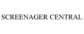 mark for SCREENAGER CENTRAL, trademark #78640104