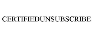 mark for CERTIFIEDUNSUBSCRIBE, trademark #78640539