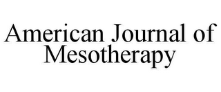 mark for AMERICAN JOURNAL OF MESOTHERAPY, trademark #78641478