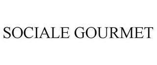 mark for SOCIALE GOURMET, trademark #78645920