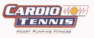 mark for CARDIO TENNIS HEART PUMPING FITNESS, trademark #78646142