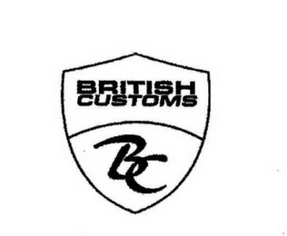 mark for BC BRITISH CUSTOMS, trademark #78646328