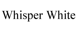 mark for WHISPER WHITE, trademark #78646991