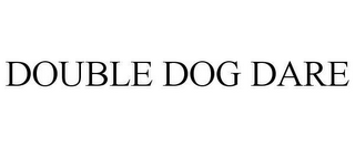 mark for DOUBLE DOG DARE, trademark #78647094