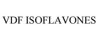 mark for VDF ISOFLAVONES, trademark #78648443