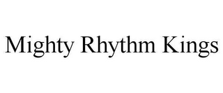 mark for MIGHTY RHYTHM KINGS, trademark #78649304