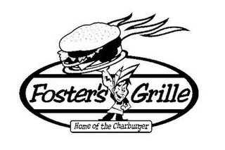 mark for FOSTER'S GRILLE HOME OF THE CHARBURGER, trademark #78650238