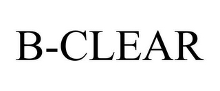 mark for B-CLEAR, trademark #78651121