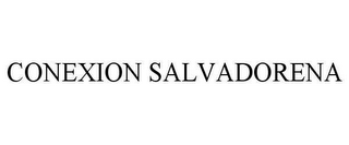 mark for CONEXION SALVADORENA, trademark #78652220