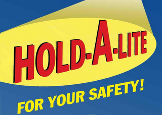 mark for HOLD-A-LITE FOR YOUR SAFETY!, trademark #78653574
