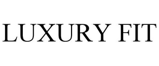 mark for LUXURY FIT, trademark #78655051